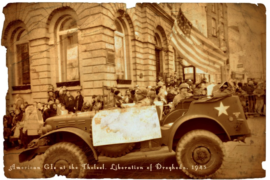 Vintage postcard of American GIs at the Tholsel during the Liberation of Drogheda in 1945.